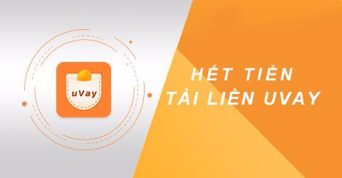 uVay – Cho vay tiền đơn giản trên ứng dụng mà không cần gặp mặt