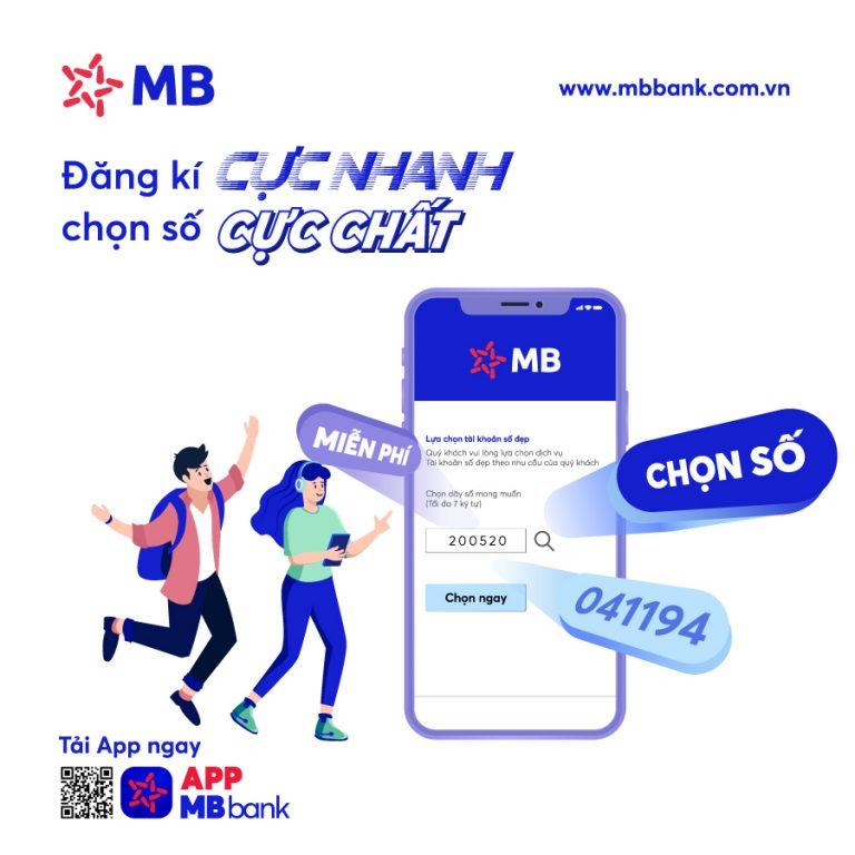 App MB Bank: Mở tài khoản số đẹp miễn phí qua ứng dụng. Dự thưởng 500.000.000đ